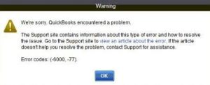 quickbooks error code (-6000, -77)