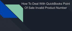 quickbooks pos invalid product number